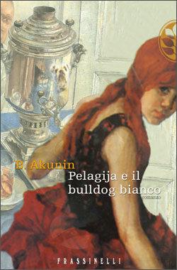 Pelagija e il bulldog bianco