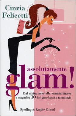 Assolutamente glam!