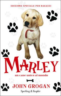Marley. Un cane unico al mondo