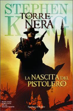 La Torre Nera - La nascita del pistolero