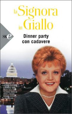La Signora in Giallo - Dinner party con cadavere