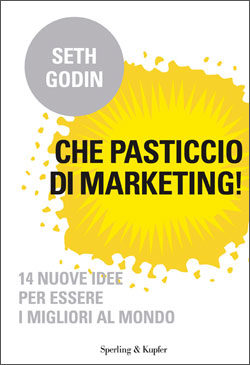 Che pasticcio di marketing!