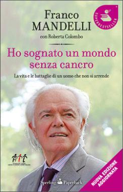 Ho sognato un mondo senza cancro