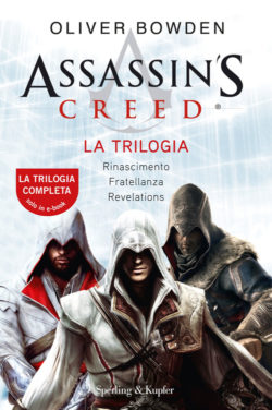 ASSASSIN'S CREED - LA TRILOGIA