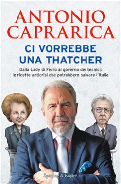 Ci vorrebbe una Thatcher