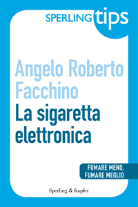 La sigaretta elettronica - Sperling Tips