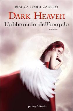 Dark Heaven L'abbraccio dell'angelo