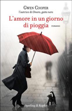 L'amore in un giorno di pioggia