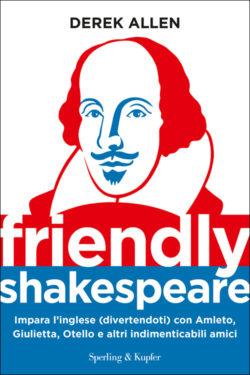 Friendly Shakespeare