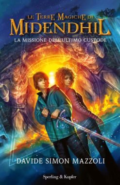 Le Terre Magiche di Midendhil La missione dell'ultimo custode