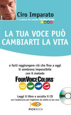 La tua voce può cambiarti la vita