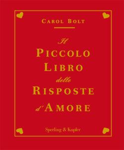 Il piccolo libro delle risposte d'amore