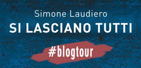 Si lasciano tutti #BlogTour