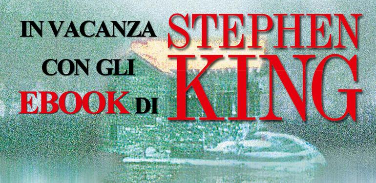 In vacanza con gli ebook di Stephen King
