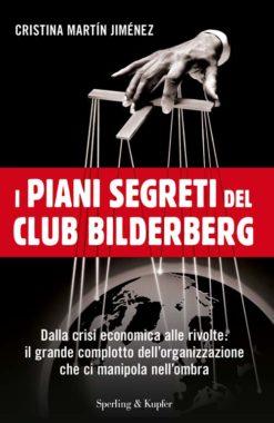 I piani segreti del club Bilderberg
