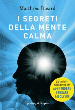 I segreti della mente calma