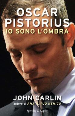 Oscar Pistorius io sono l'ombra