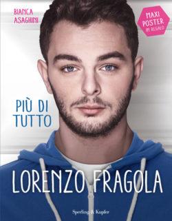 Più di tutto Lorenzo Fragola