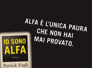 Io sono Alfa: la parola a Patrick Fogli