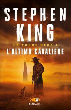 La Torre Nera - L'ultimo cavaliere