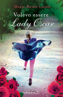 Volevo essere Lady Oscar