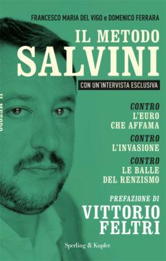 Il metodo Salvini