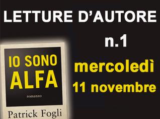 LETTURE D'AUTORE: Patrick Fogli legge IO SONO ALFA #1