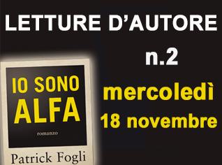 LETTURE D'AUTORE: Patrick Fogli legge IO SONO ALFA #2