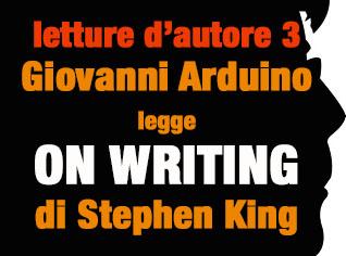 Giovanni Arduino legge ON WRITING - parte 3