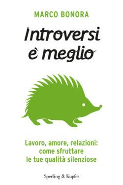 Introversi è meglio