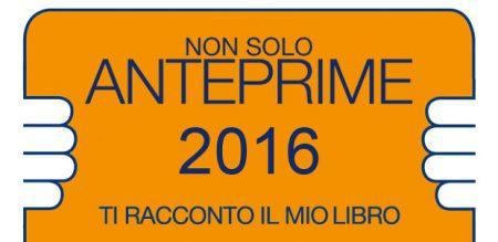Non solo Anteprime - Pietrasanta 2016