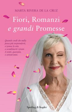Fiori, Romanzi e grandi promesse