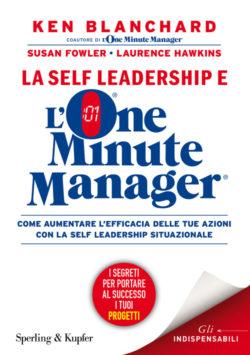 La self leadership e l'One Minute Manager
