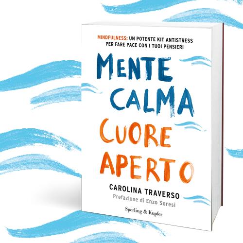 Mente calma, cuore aperto con Carolina Traverso