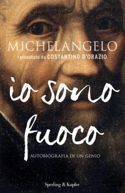 Michelangelo io sono fuoco