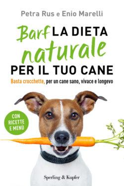 Barf La dieta naturale per il tuo cane
