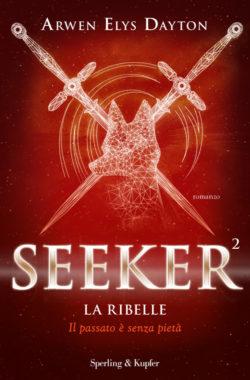 Seeker. La ribelle