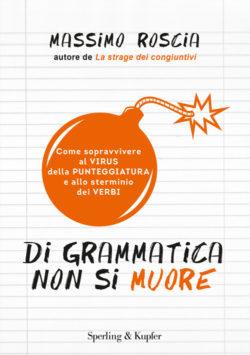 Di grammatica non si muore