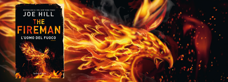 THE FIREMAN - L'UOMO DEL FUOCO di Joe Hill