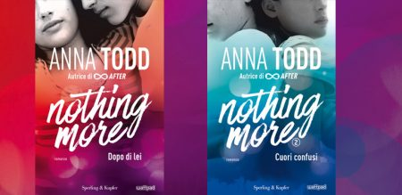 NOTHING MORE - la nuova serie di Anna Todd