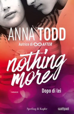 Nothing more. Dopo di lei
