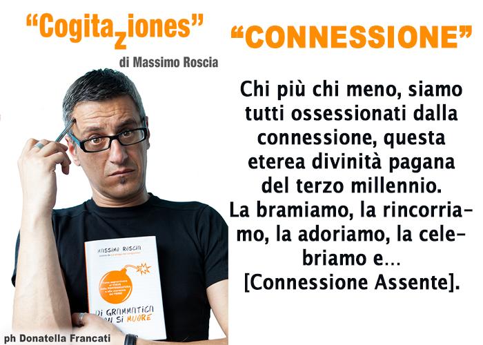 CogitaZiones di Massimo Roscia CONNESSIONE