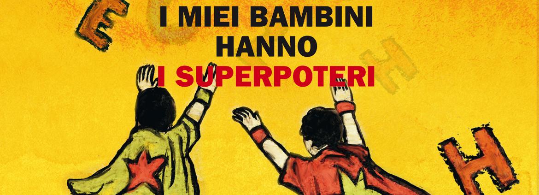 Parliamo di dislessia con Carlotta Jesi: I MIEI BAMBINI HANNO I SUPERPOTERI