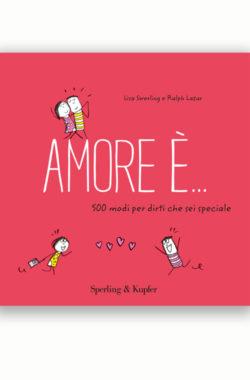Amore è...