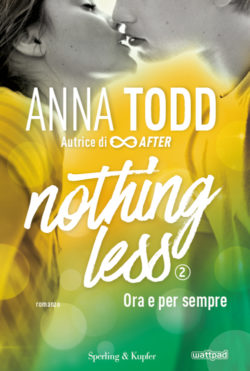 Nothing less 2 ora e per sempre