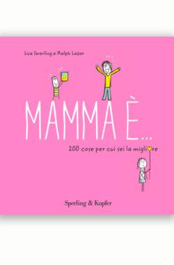 Mamma è...