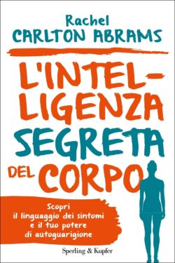 L'intelligenza segreta del corpo
