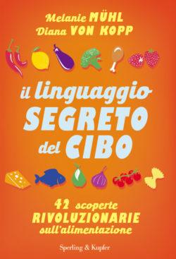 Il linguaggio segreto del cibo