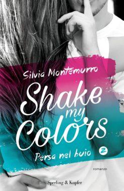 Shake my colors 2 persa nel buio