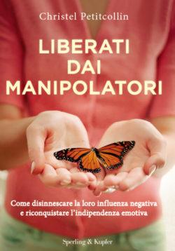 Liberati dai manipolatori